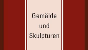 Gemälde und Skulpturen – 50 Jahre Kunst und Kultur aus dem Schartenhof